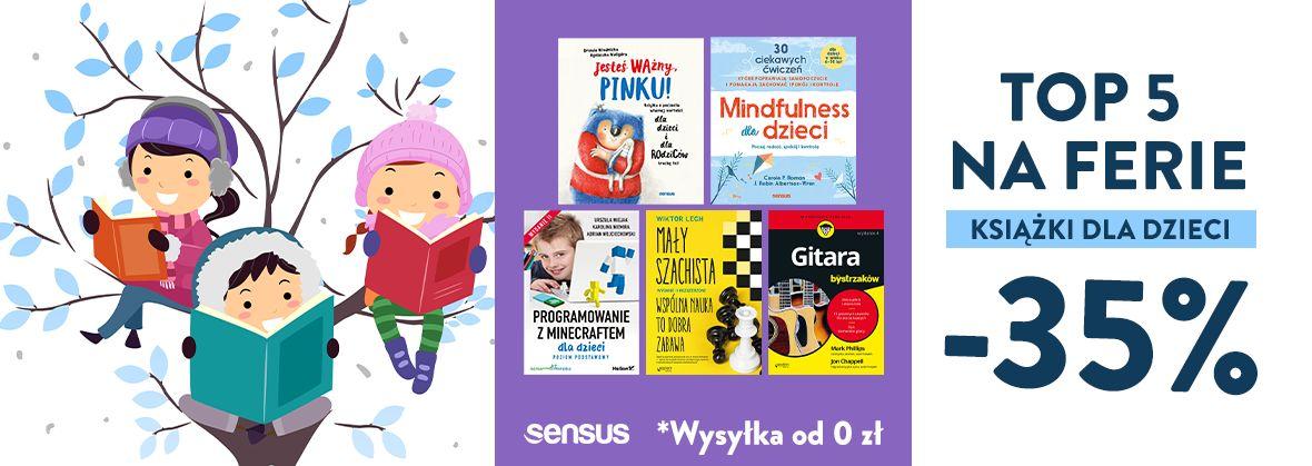 Promocja na ebooki ❄️ Książki dla Dzieci na FERIE [-35%]